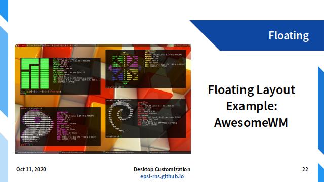 Slide - Layout: Floating Example: AwesomeWM