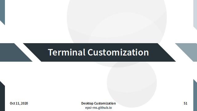 Slide - Terminal Customization